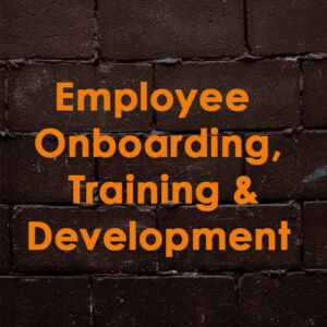 Employee Onboarding, Training and Development May 27