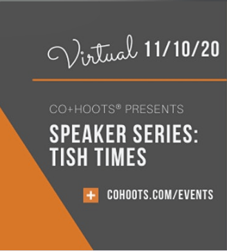 Co+Hoots Speaker Series Tish Times 11-10-20