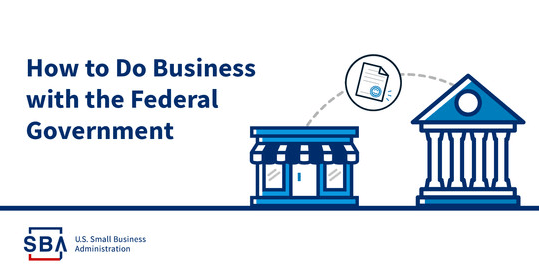 How to do business the Federal Government