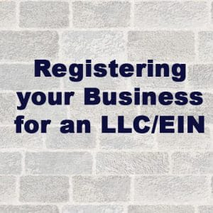Becoming Official - Registering your Business for an LLC/EIN