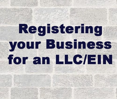 Registering your Business for an LLC/EIN